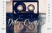 Οι Dolce Quattro επιστρέφουν ξανά LIVE στο 4Coffee